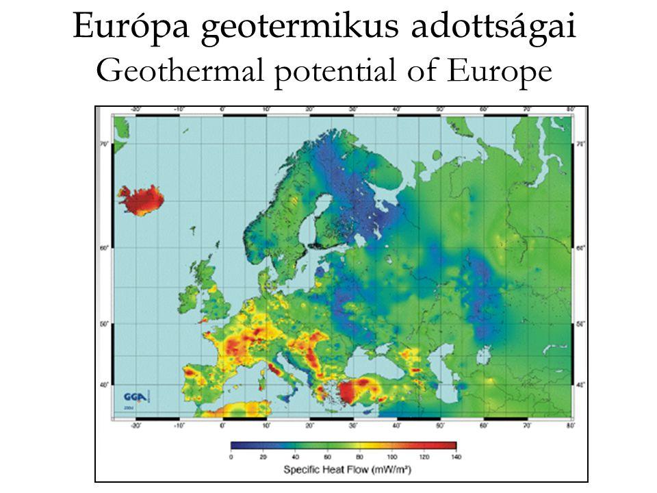 Európa geotermálisan eltérő hőáramú szerkezeti egységei –óceáni medencék, riftek, vulkáni szigetsorok (pl.