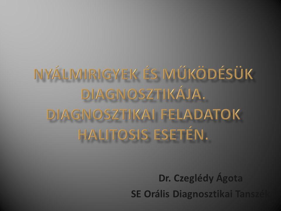 Dr. Czeglédy Ágota SE Orális Diagnosztikai Tanszék