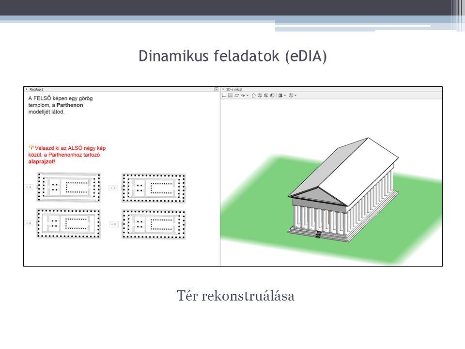 Dinamikus feladatok (eDIA) Tér rekonstruálása