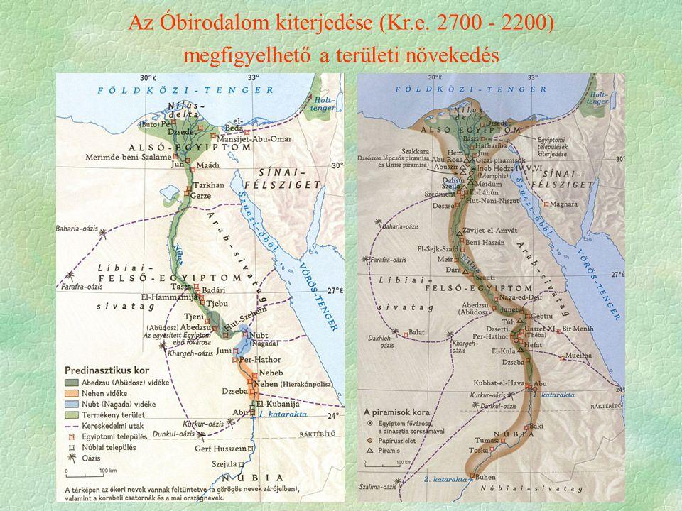 Az Óbirodalom kiterjedése (Kr.e. 2700 - 2200) megfigyelhető a területi növekedés