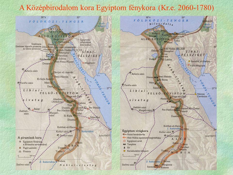 A Középbirodalom kora Egyiptom fénykora (Kr.e. 2060-1780)