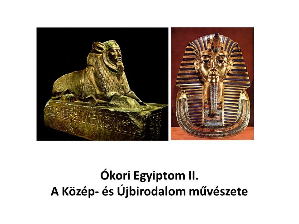 Ókori Egyiptom II. A Közép- és Újbirodalom művészete