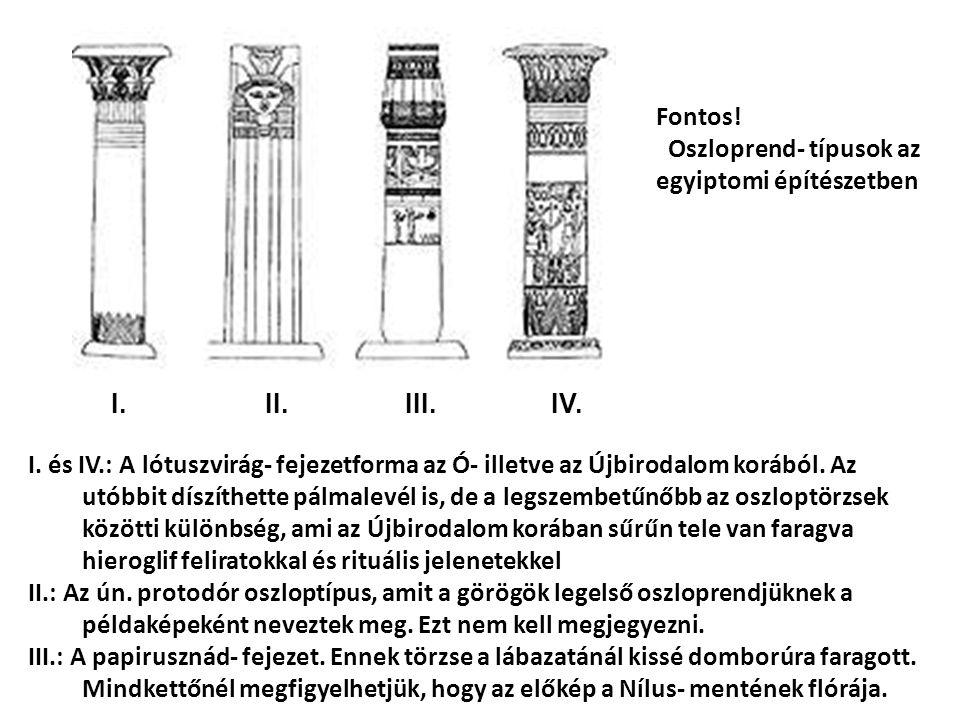 Fontos. Oszloprend- típusok az egyiptomi építészetben I.