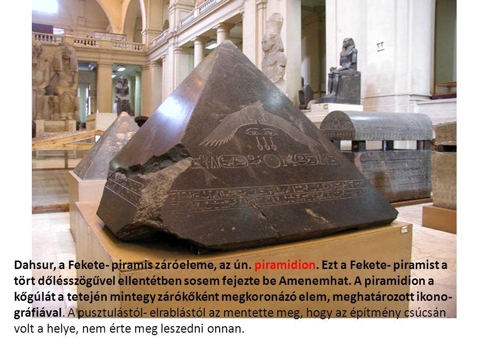 Dahsur, a Fekete- piramis záróeleme, az ún. piramidion.