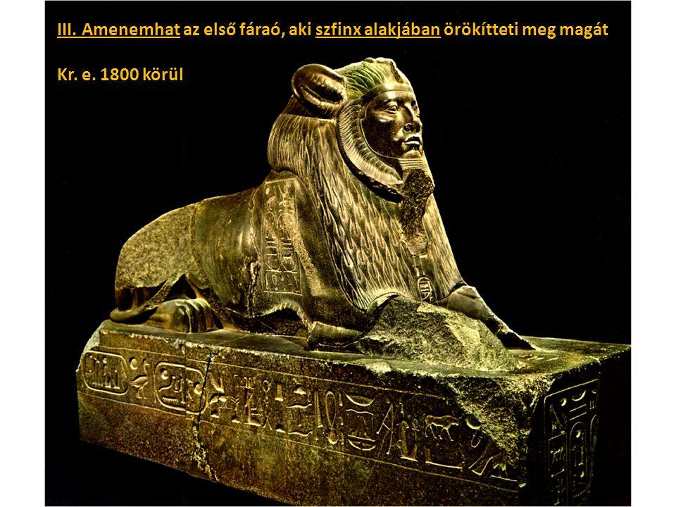 III. Amenemhat az első fáraó, aki szfinx alakjában örökítteti meg magát Kr. e. 1800 körül