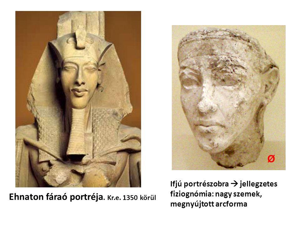 Ehnaton fáraó portréja. Kr.e.