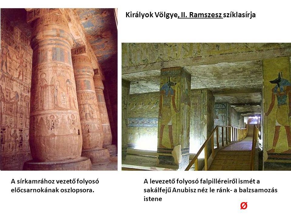 Királyok Völgye, II. Ramszesz szíklasírja A sírkamrához vezető folyosó előcsarnokának oszlopsora.