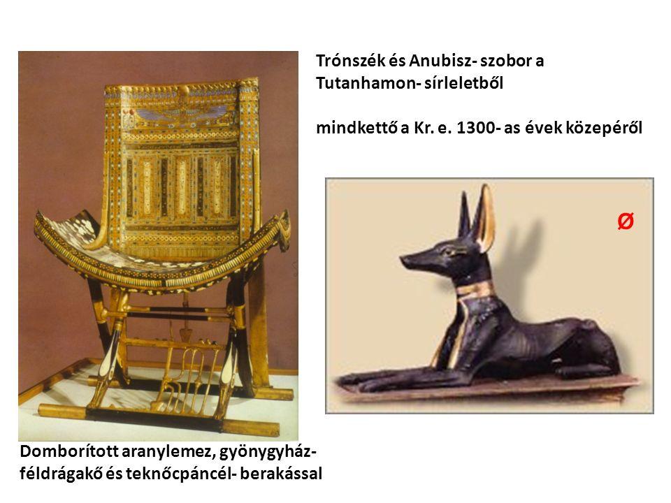 Trónszék és Anubisz- szobor a Tutanhamon- sírleletből mindkettő a Kr.