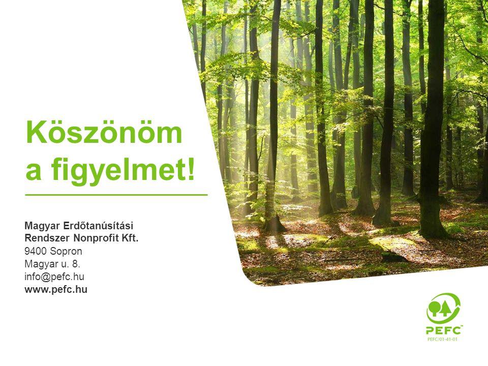 Magyar Erdőtanúsítási Rendszer Nonprofit Kft. 9400 Sopron Magyar u.