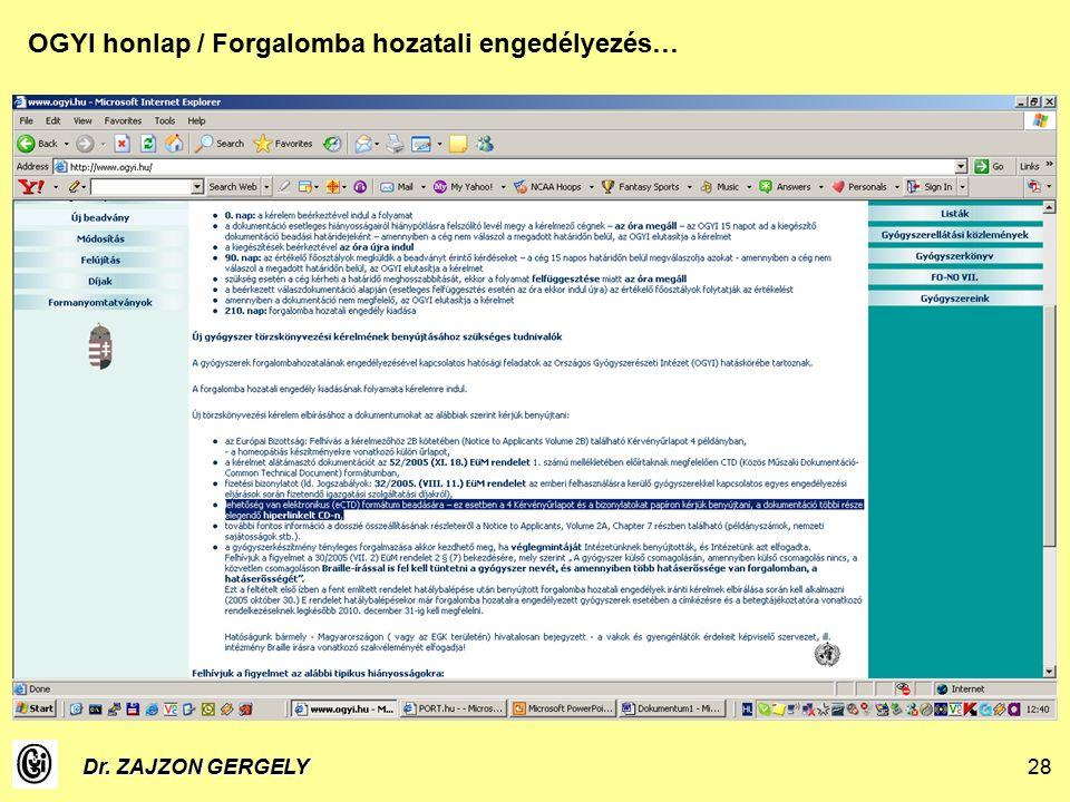 Dr. ZAJZON GERGELY28 OGYI honlap / Forgalomba hozatali engedélyezés…