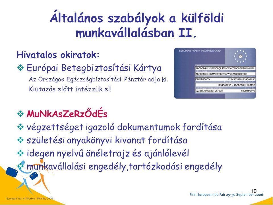 10 Általános szabályok a külföldi munkavállalásban II.