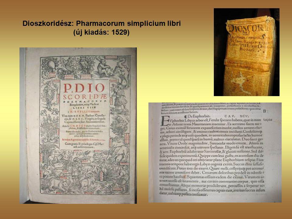 Dioszkoridész: Pharmacorum simplicium libri (új kiadás: 1529)