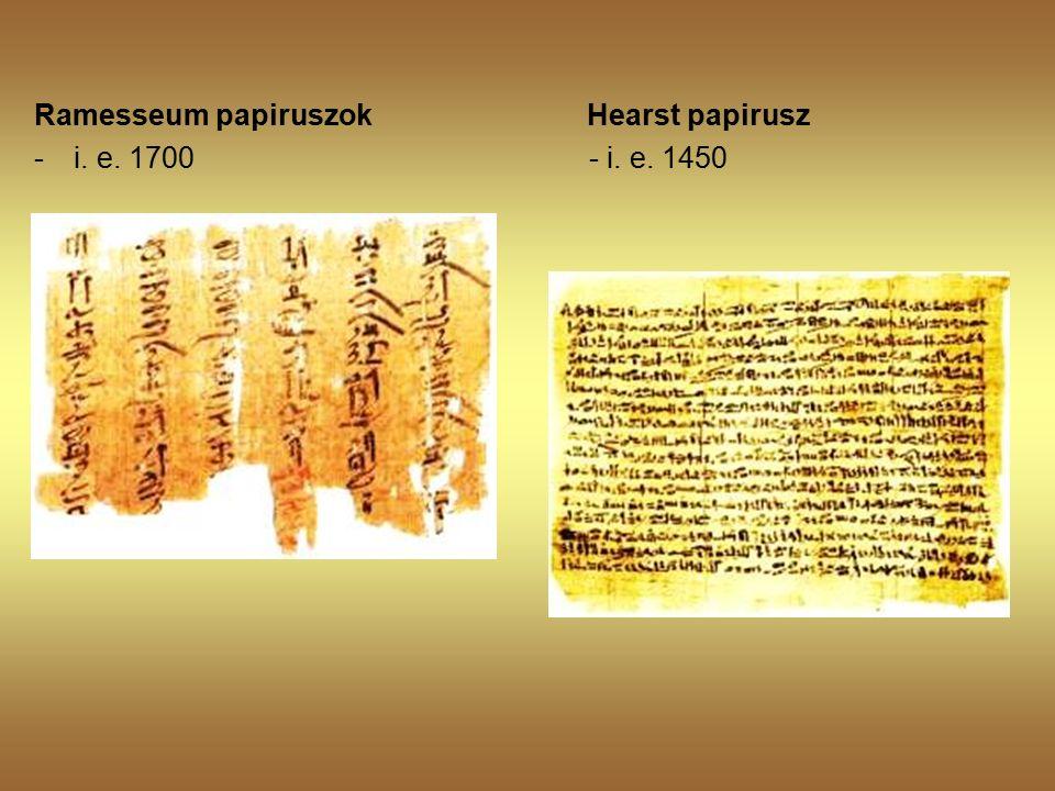 Ramesseum papiruszok Hearst papirusz -i. e. 1700 - i. e. 1450