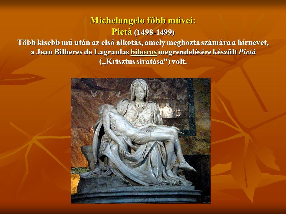 """Michelangelo főbb művei: Pietà (1498-1499) Több kisebb mű után az első alkotás, amely meghozta számára a hírnevet, a Jean Bilheres de Lagraulas bíboros megrendelésére készült Pietà (""""Krisztus siratása ) volt."""