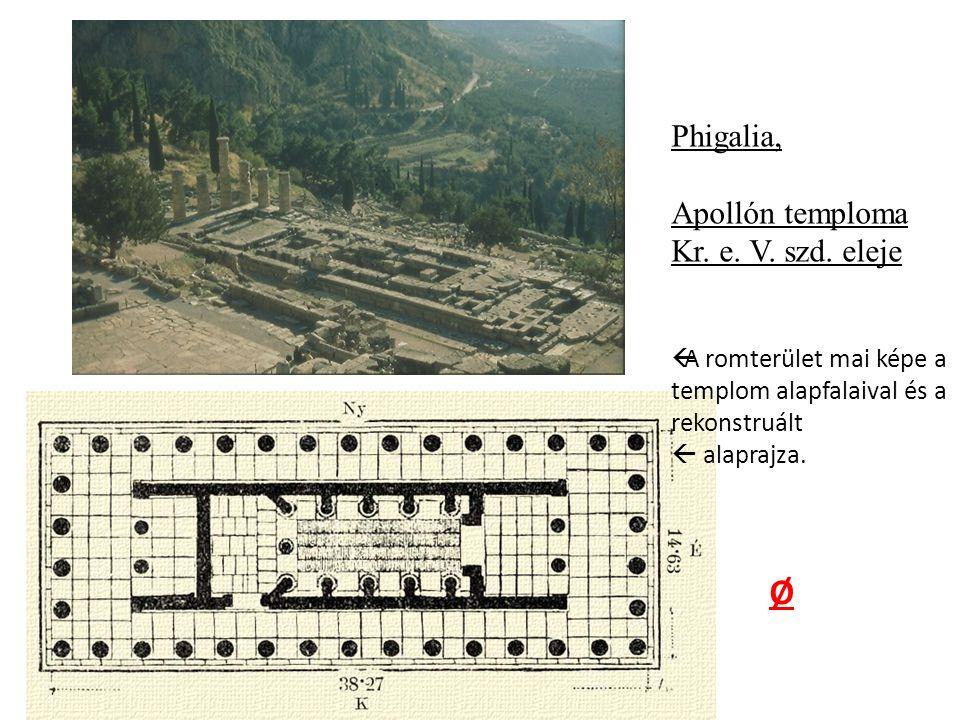 Phigalia, Apollón temploma Kr. e. V. szd.