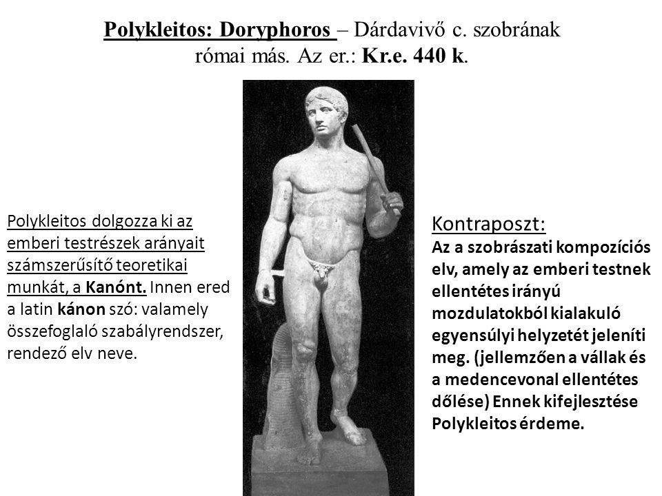Polykleitos: Doryphoros – Dárdavivő c. szobrának római más.