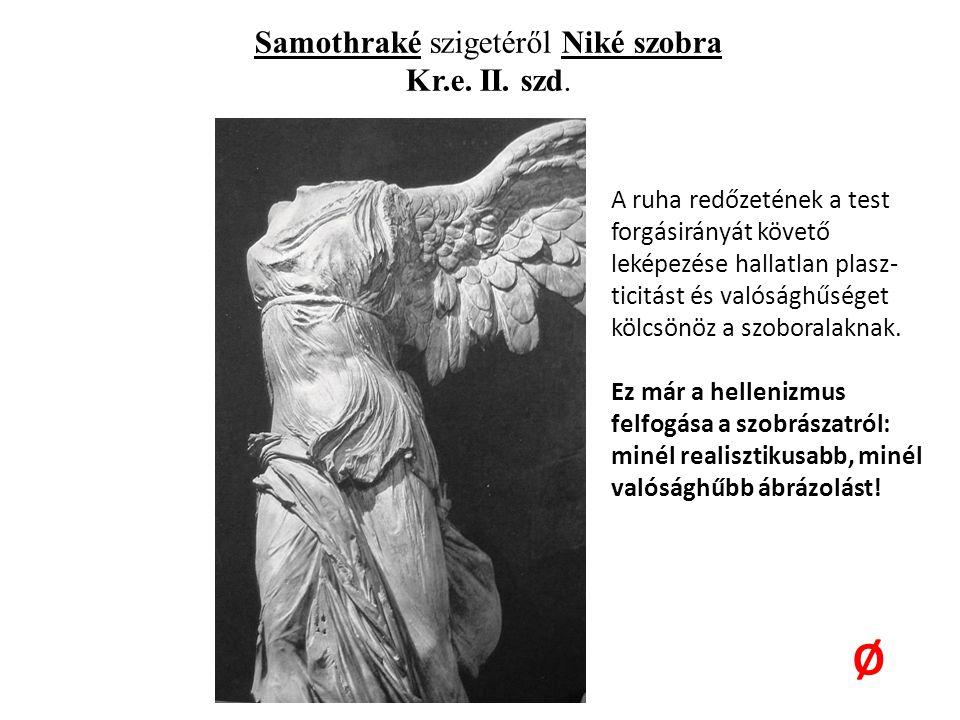 Samothraké szigetéről Niké szobra Kr.e.II. szd.