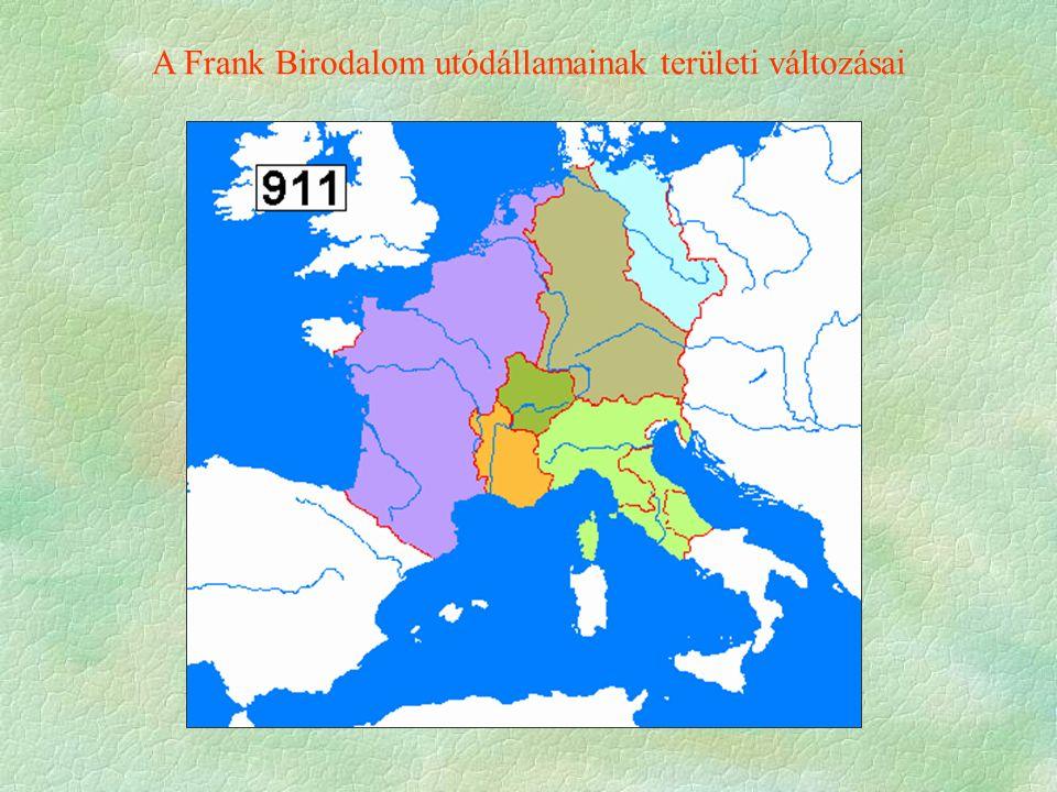 A Frank Birodalom utódállamainak területi változásai