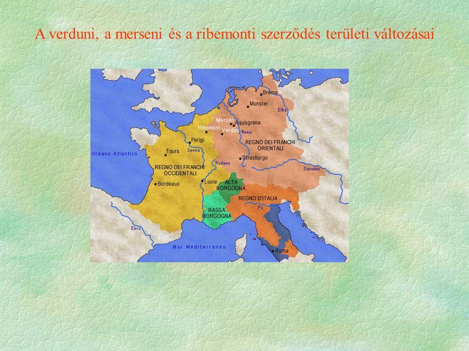A verduni, a merseni és a ribemonti szerződés területi változásai