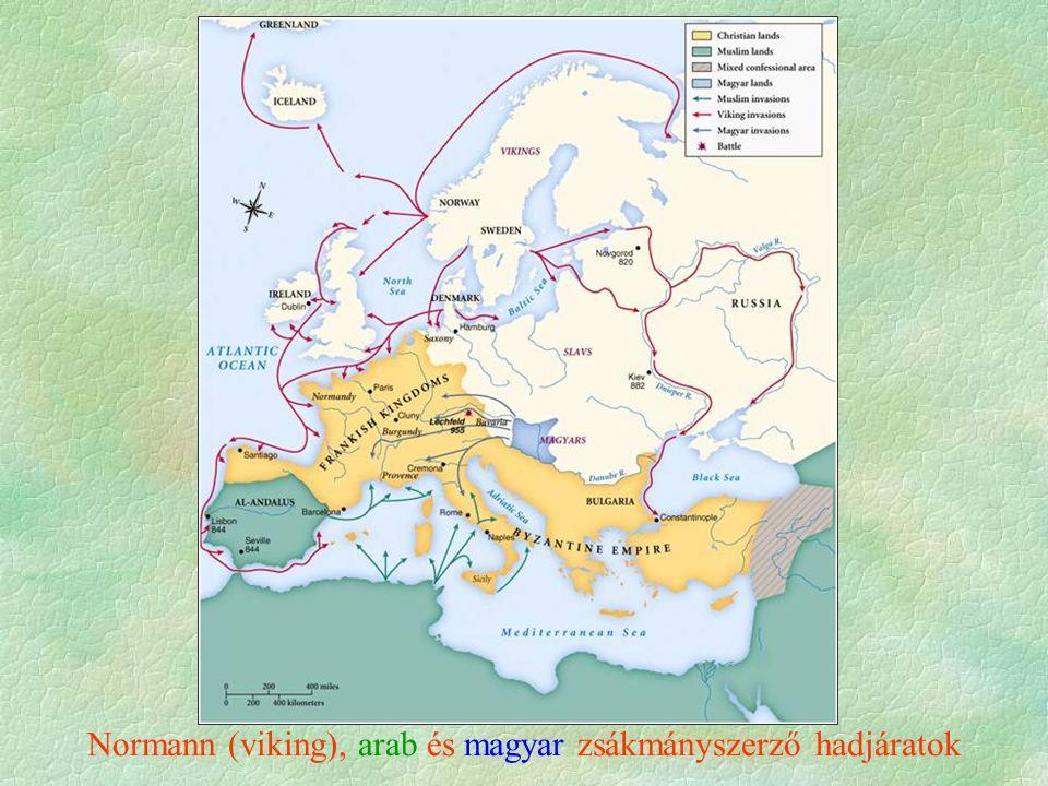 Normann (viking), arab és magyar zsákmányszerző hadjáratok