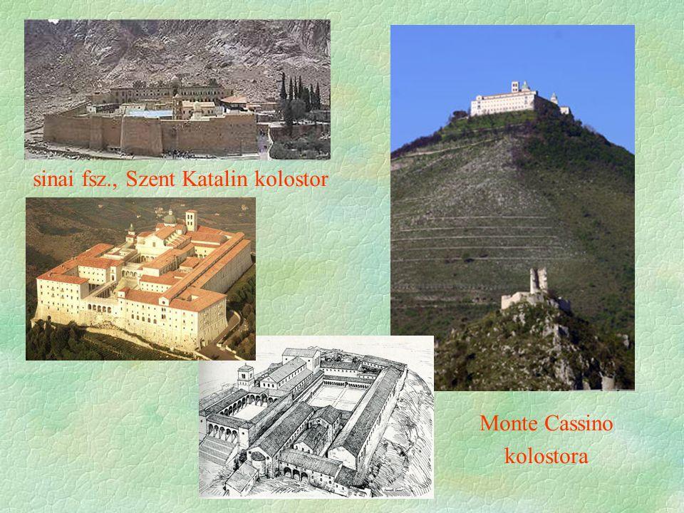 Monte Cassino kolostora sinai fsz., Szent Katalin kolostor