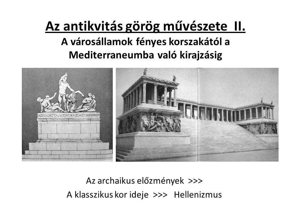 Az antikvitás görög művészete II.