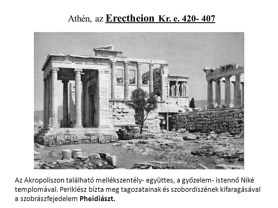 Athén, az Erectheion Kr. e.