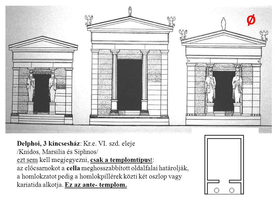 Delphoi, 3 kincsesház: Kr.e. VI. szd.