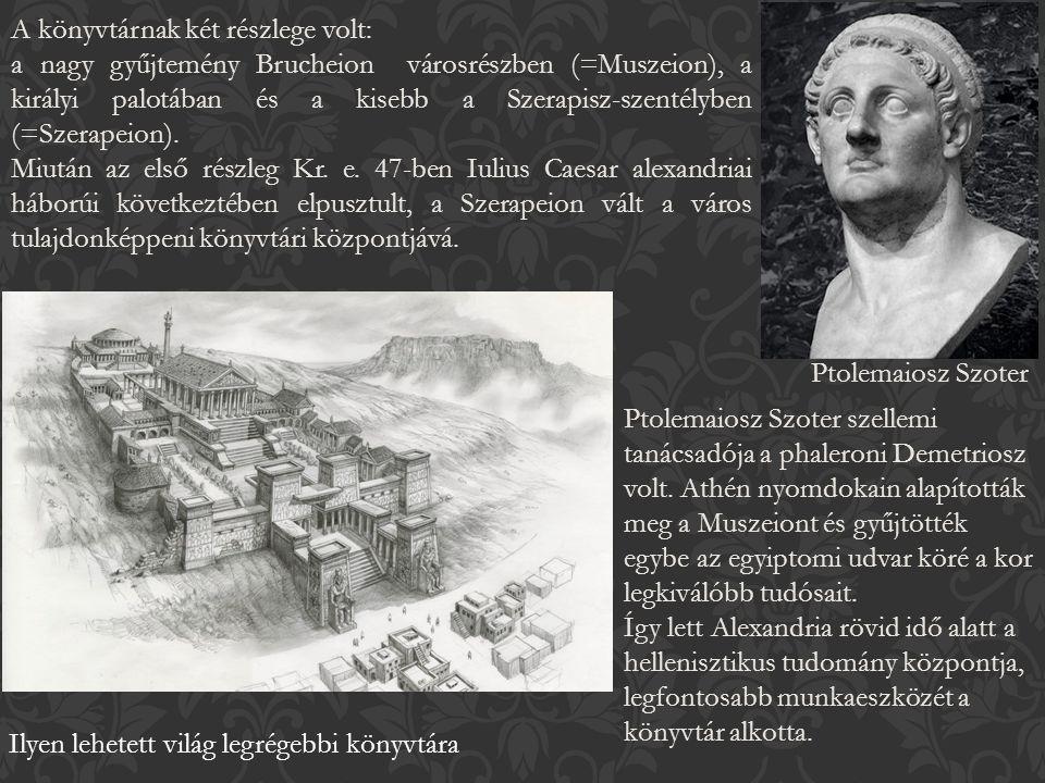 Ptolemaiosz Szoter szellemi tanácsadója a phaleroni Demetriosz volt.