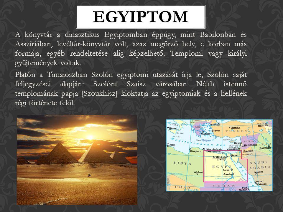 A könyvtár a dinasztikus Egyiptomban éppúgy, mint Babilonban és Asszíriában, levéltár-könyvtár volt, azaz megőrző hely, e korban más formája, egyéb rendeltetése alig képzelhető.