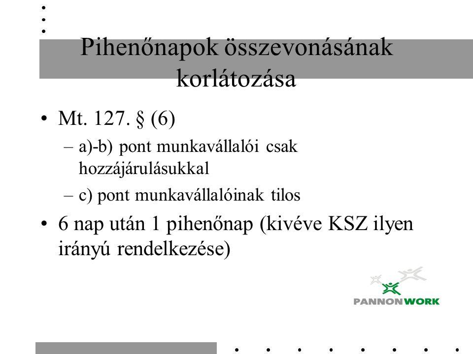 Pihenőnapok összevonásának korlátozása Mt. 127.