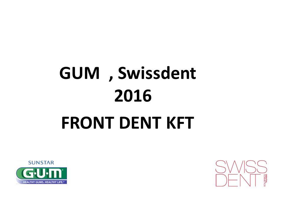 GUM, Swissdent 2016 FRONT DENT KFT