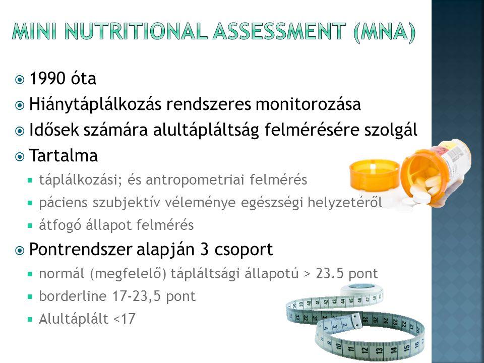  1990 óta  Hiánytáplálkozás rendszeres monitorozása  Idősek számára alultápláltság felmérésére szolgál  Tartalma  táplálkozási; és antropometriai felmérés  páciens szubjektív véleménye egészségi helyzetéről  átfogó állapot felmérés  Pontrendszer alapján 3 csoport  normál (megfelelő) tápláltsági állapotú > 23.5 pont  borderline 17-23,5 pont  Alultáplált <17
