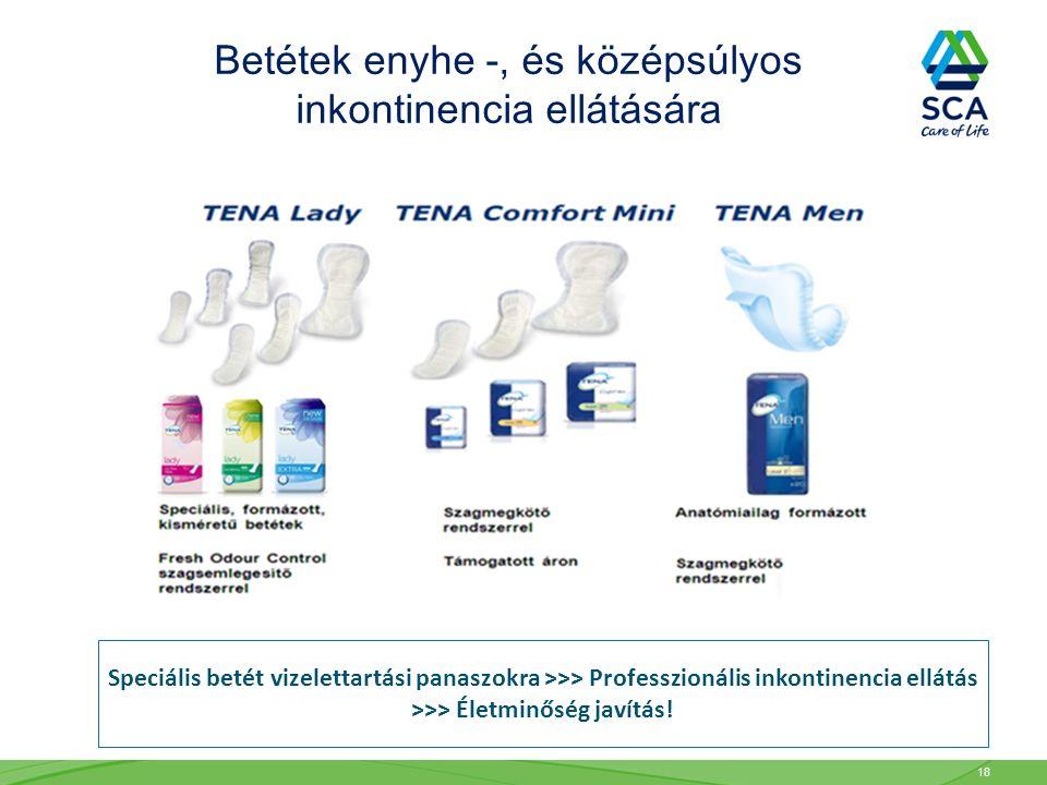 Betétek enyhe -, és középsúlyos inkontinencia ellátására Speciális betét vizelettartási panaszokra >>> Professzionális inkontinencia ellátás >>> Életminőség javítás.
