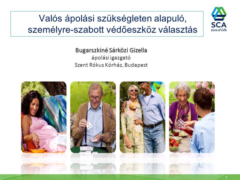 Valós ápolási szükségleten alapuló, személyre-szabott védőeszköz választás Bugarszkiné Sárközi Gizella ápolási igazgató Szent Rókus Kórház, Budapest 2