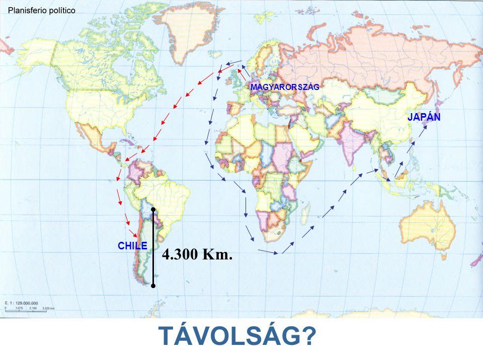 MAGYARORSZÁG CHILE JAPÁN TÁVOLSÁG 4.300 Km.
