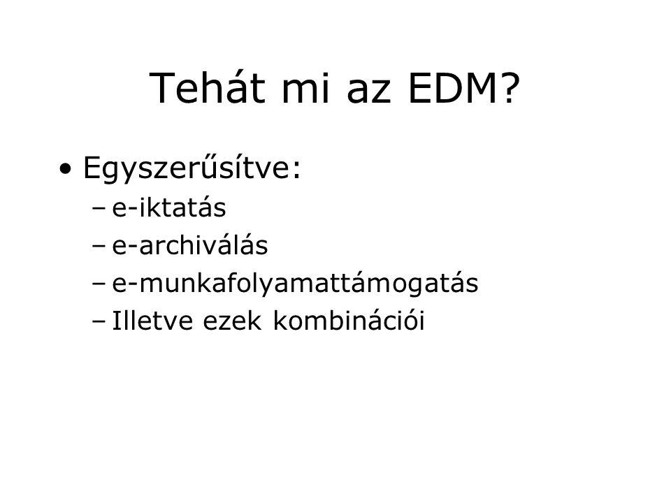 Tehát mi az EDM.