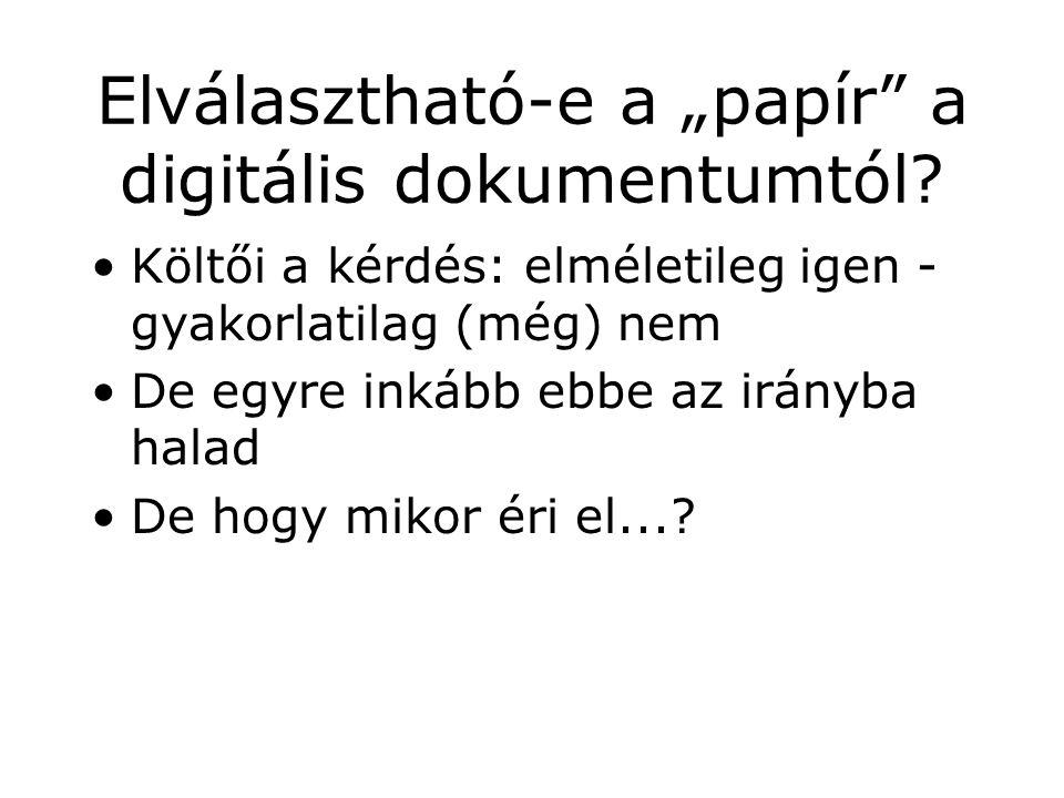"""Elválasztható-e a """"papír a digitális dokumentumtól."""