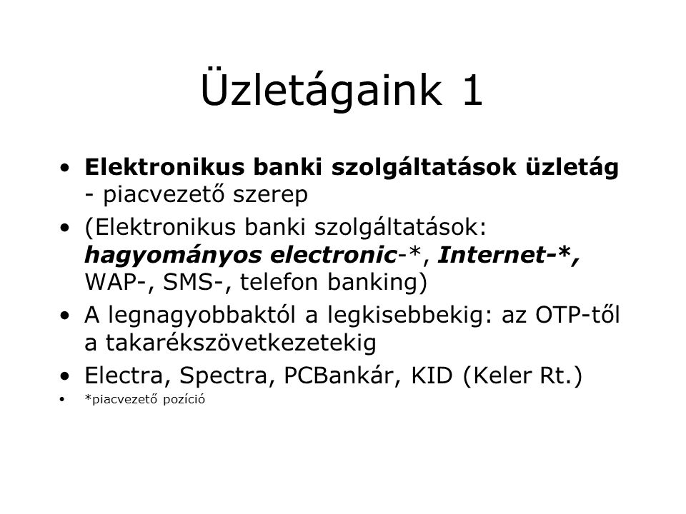Elektronikus banki dokumentumkezelés Felmérés (IDC): –Dokumentumok előállítása és kezelése Árbevétel 5-15% Vezetői munka 45 % –Kérdések: Van-e a szervezetnek DM stratégiája.