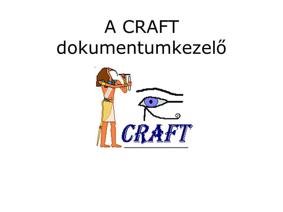 A CRAFT dokumentumkezelő