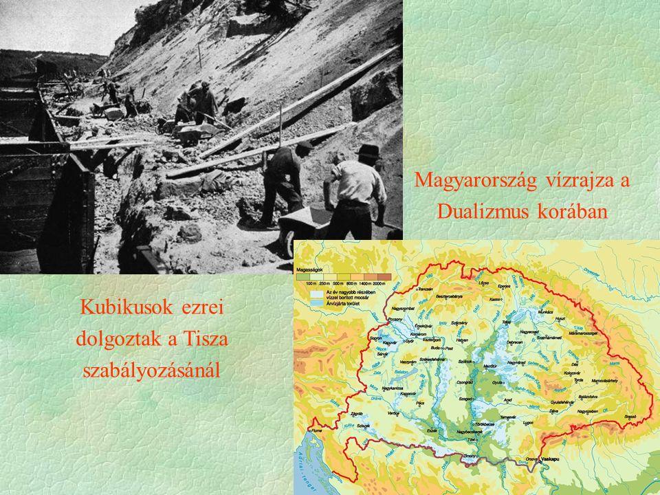 Kubikusok ezrei dolgoztak a Tisza szabályozásánál Magyarország vízrajza a Dualizmus korában