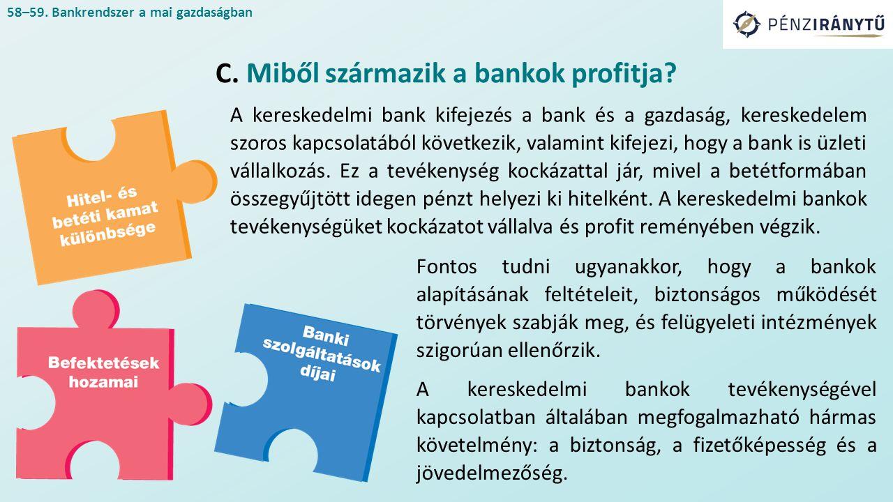A kereskedelmi bank kifejezés a bank és a gazdaság, kereskedelem szoros kapcsolatából következik, valamint kifejezi, hogy a bank is üzleti vállalkozás