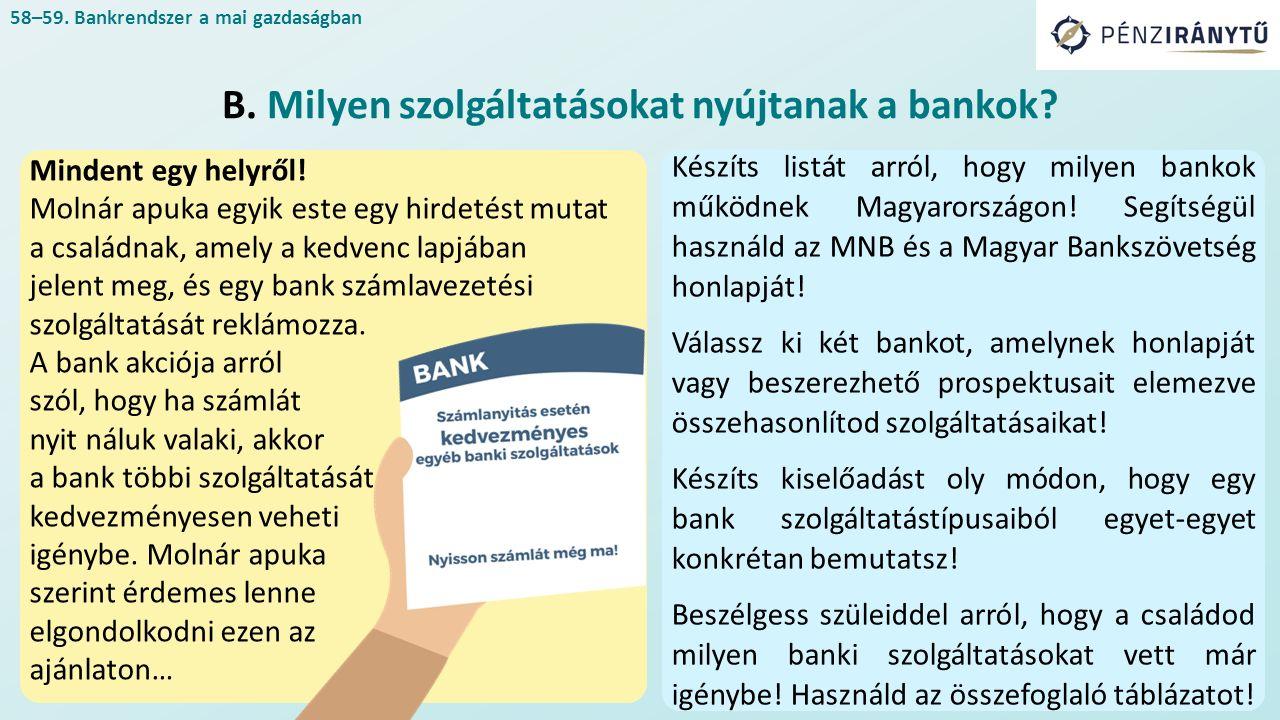 A kereskedelmi bankok nyeresége a gyűjtött források kihelyezéséből származó hitelek után kapott kamatbevételek, valamint a betétek után kifizetett kamatok és működési költségek, továbbá az árfolyamnyereség és -veszteség különbségéből fakad.