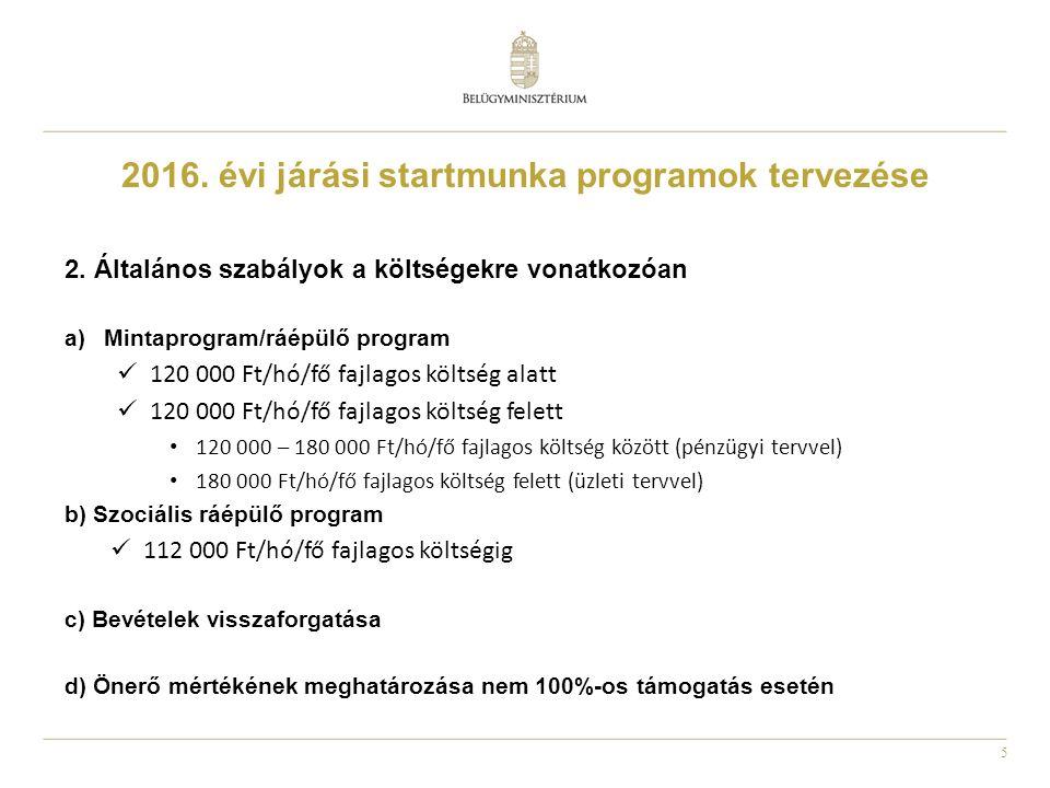 5 2016. évi járási startmunka programok tervezése 2.