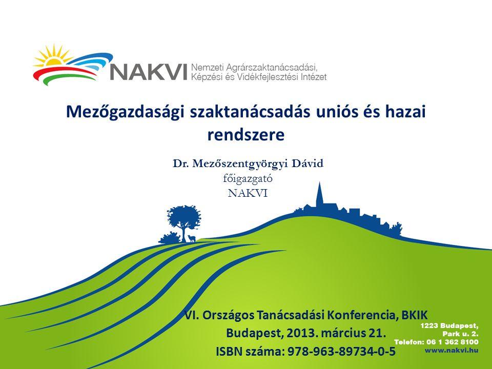 Mezőgazdasági szaktanácsadás uniós és hazai rendszere VI.