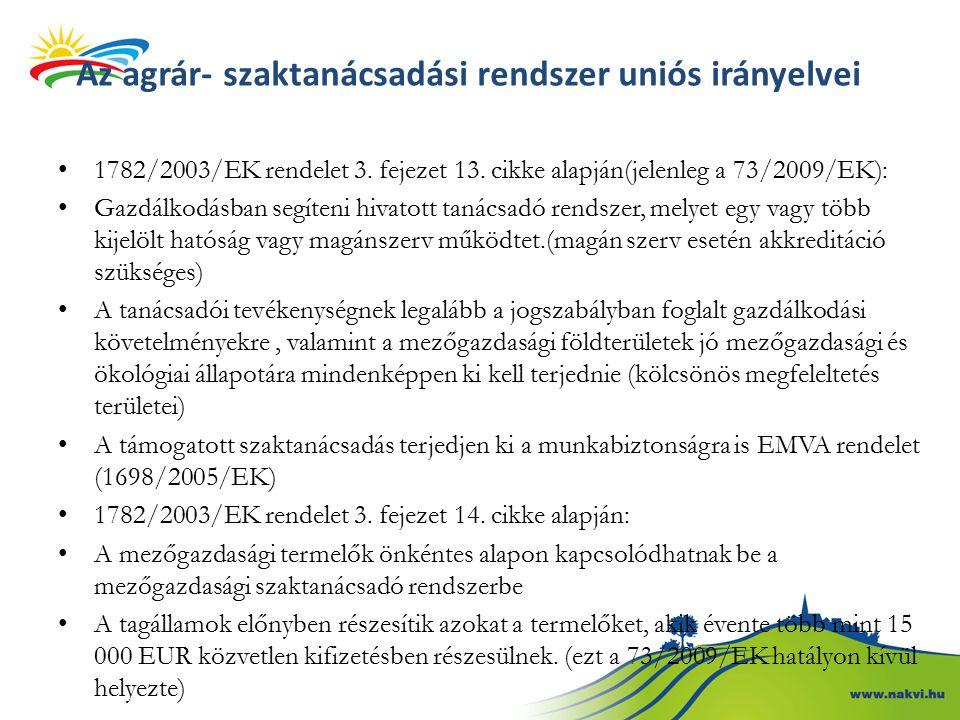 Az agrár- szaktanácsadási rendszer uniós irányelvei 1782/2003/EK rendelet 3.