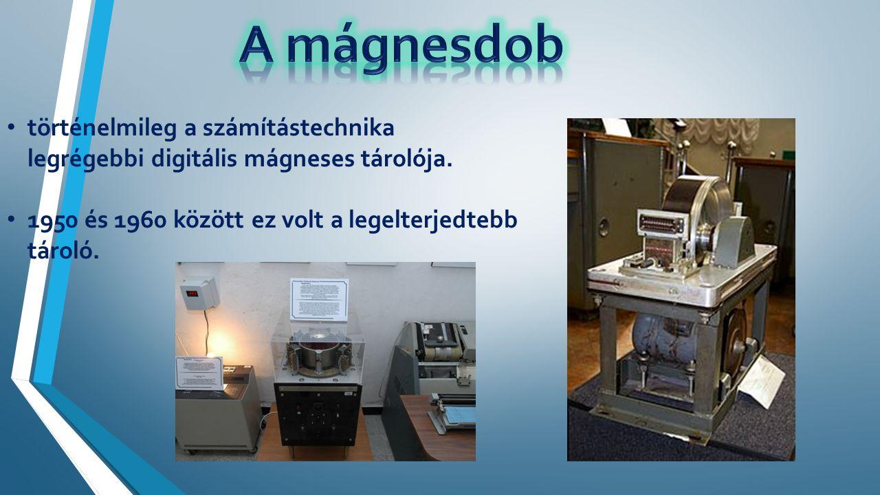 történelmileg a számítástechnika legrégebbi digitális mágneses tárolója.