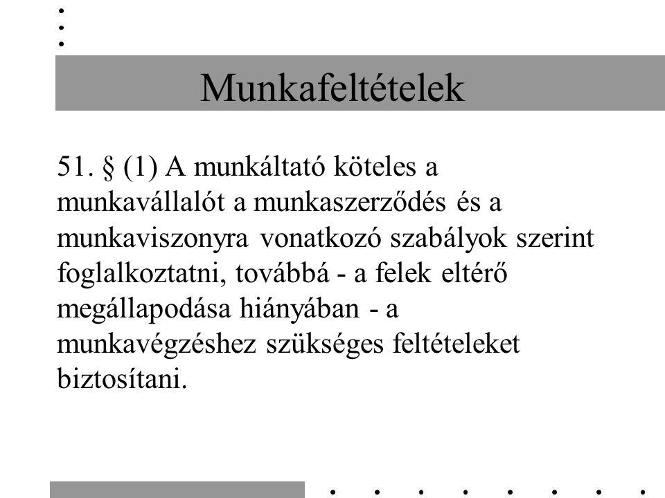 Munkafeltételek 51.