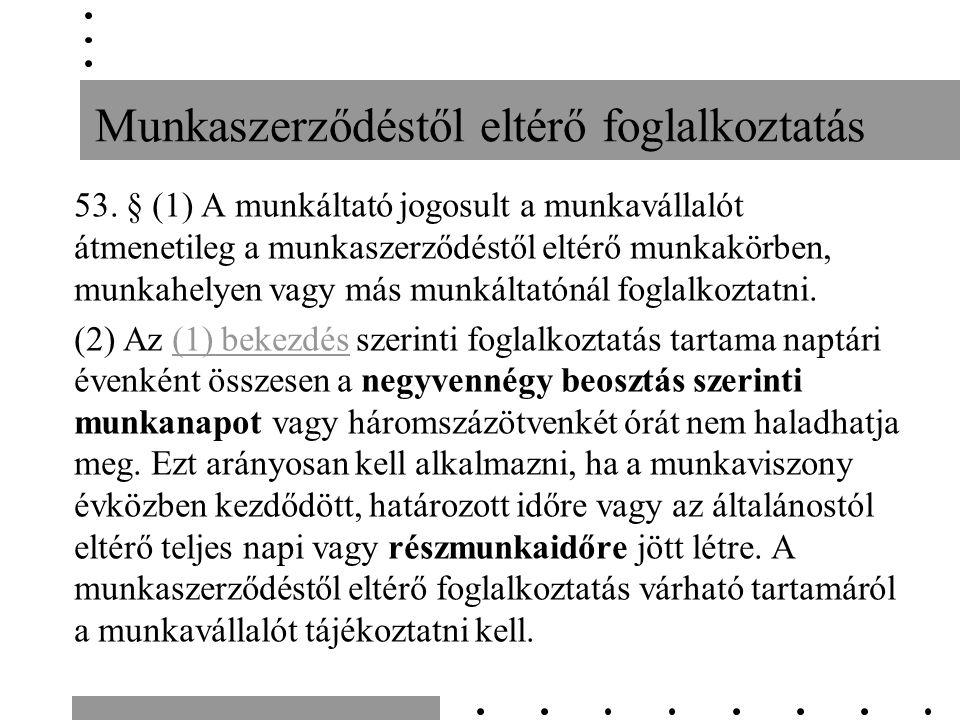 Munkaszerződéstől eltérő foglalkoztatás 53.