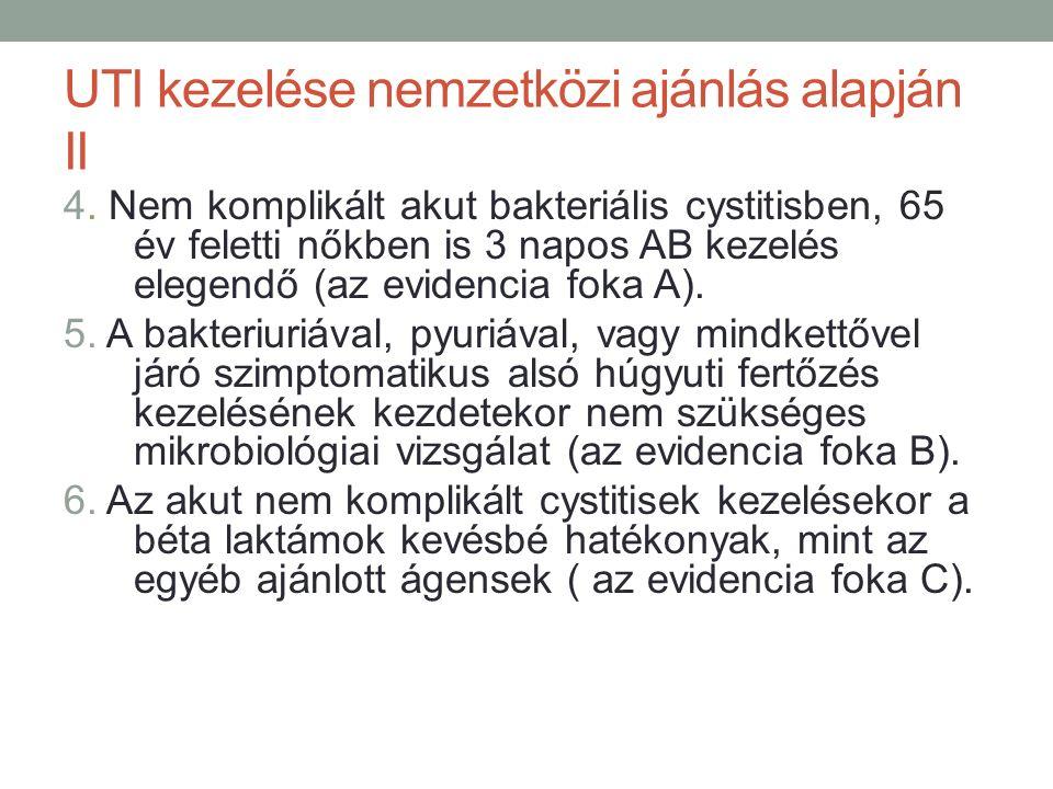 UTI kezelése nemzetközi ajánlás alapján II 4.